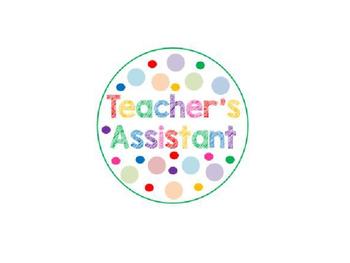 Teacher's Assistant Button Print-Out