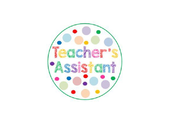 Teacher's Assistant Button Print-Out