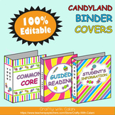 Teacher's Binder Cover in Candy Land Theme - 100% Editable