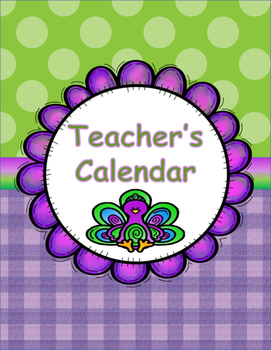 Teacher's Calendar Pretty as a Peacock