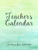 2018-2019 Teacher's Calendar- Watercolor Design