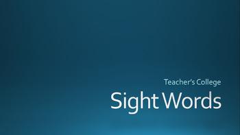 Teacher's College Sight Word Assessment Powerpoint