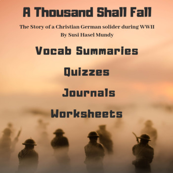 """Teacher's Guide & Literature Unit for """"A Thousand Shall Fall"""""""