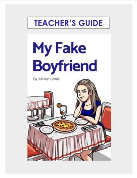 Teacher's Guide: My Fake Boyfriend
