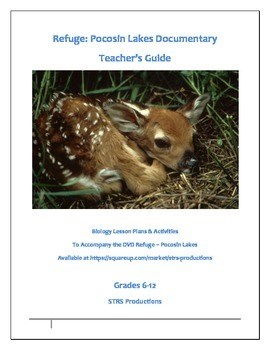 Teacher's Guide for the DVD Refuge -- Pocosin Lakes