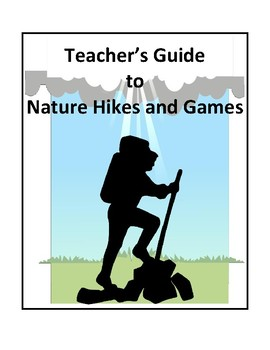 Teacher's Guide to Nature Hikes and Games