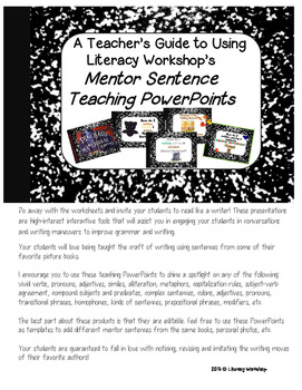 Guide to Using Literacy Workshop's Interactive Mentor Sentence Powerpoints