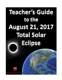 Teacher's Guide to the August 21, 2017 Total Solar Eclipse