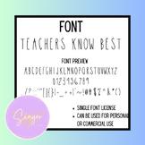 Teachers Know Best Font