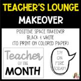 Teacher's Lounge Makeover-BLACK AND WHITE