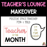 Teacher's Lounge Makeover-PINK, BLACK, and GOLD