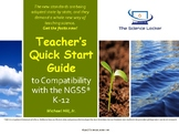 Teacher's Quick Start Guide to Compatibility with the NGSS