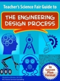 Teacher's Science Fair Guide Using the Engineering Design Process