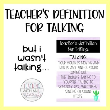 Teacher's definition for talking - 6 DESIGNS INCLUDED (cactus & confetti)