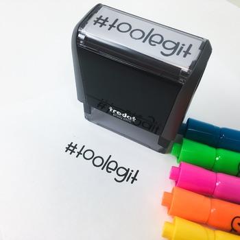 Teacher self-inking stamp -  Too Legit  #toolegit