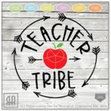 Teacher tribe SVG - Teacher svg - Teach svg - School Svg -