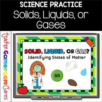 Teacher vs. Student - Solid, Liquid, or Gas Powerpoint Game