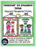 Teacher vs. Student Time Posters - Classroom Management Tool
