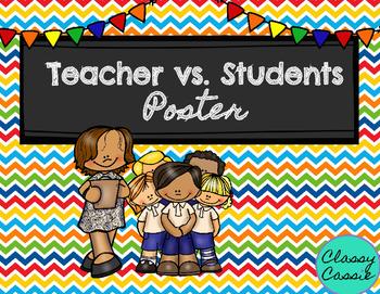 Teacher vs. Students