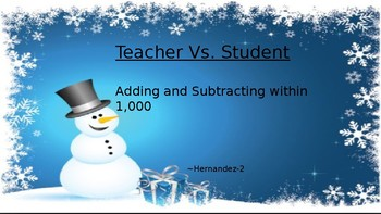 Teacher vs Students Adding and subtracting within 1,000