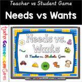 Teacher vs. Students - Needs vs. Wants Powerpoint Game  Di