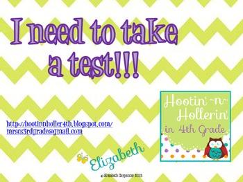 Teacher...I need to take a test!