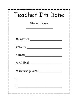 Teacher...I'm Done!