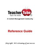 TeacherTube Reference Guide