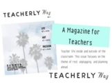 Teacherly Way Magazine Issue No. 1