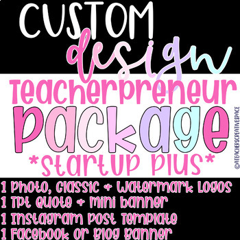 Teacherpreneur Startup Package Plus | Logo Custom Design | Instagram/Tpt Logo