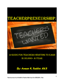 Teacherpreneurship: A Guide for Teachers Wanting to Earn $