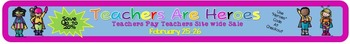 Teachers Are Heroes Sale Banner for your store