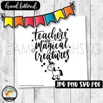 Teachers Are Magical Creatures