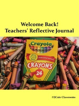 Teacher's Beginning of School Reflective Journal