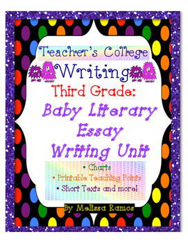 Teacher's College Baby Literary Essay Unit Supplements for