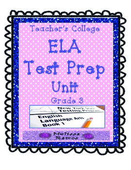 Teacher's College ELA Test Prep Unit Supplements for 3rd Grade