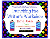 Teacher's College Launching the Writer's Workshop Unit Supplements for Grade 3