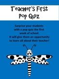 Teacher's First Pop Quiz
