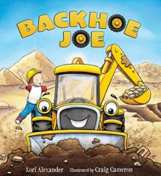 Teacher's Guide for Backhoe Joe (PB) by Lori Alexander