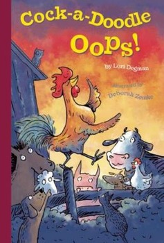 Teacher's Guide for Cock-a-Doodle Oops! by Lori Degman