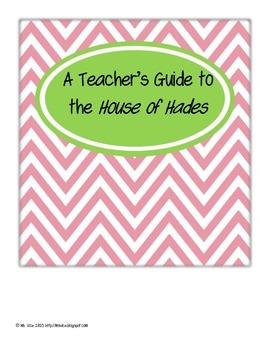 Teacher's Guide for The House of Hades, a novel by Rick Riordan