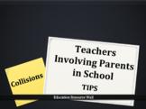 Teachers Involving Parents in School - Collisions