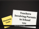 Teachers Involving Parents in School -  Electricity Costs