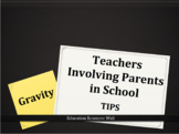 Teachers Involving Parents in School - Gravity