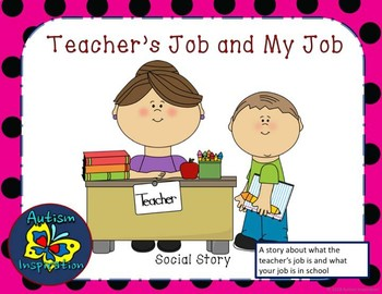 Teacher's Job and My Job Social Story Packet