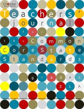 Teachers' Journal for the Common Core State Standards for ELA - Grade 2