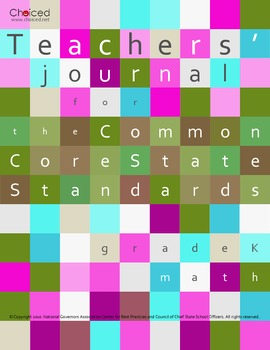 Teachers' Journal for the Common Core State Standards for Math - Grade K