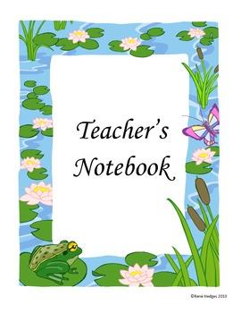 Teacher's Notebook-Frogs Theme