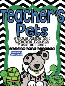 Teacher's Pets (Journeys 2nd Grade - Supplemental Materials)
