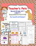 Teacher's Pets (Journeys Second Grade Unit 1 Lesson 5)